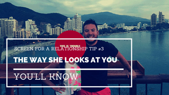 SCREEN FOR A RELATIONSHIP TIP #3