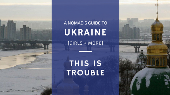 Guide to Life in Ukraine