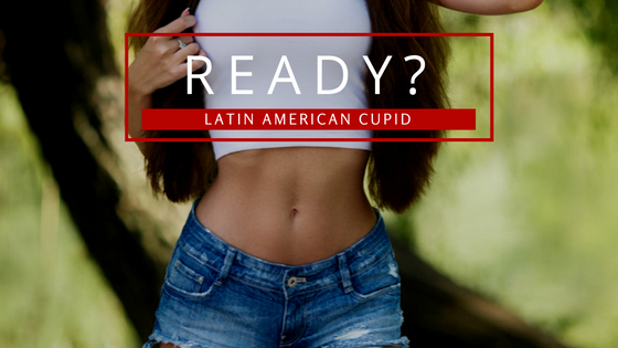 latin-american-cupid-ready