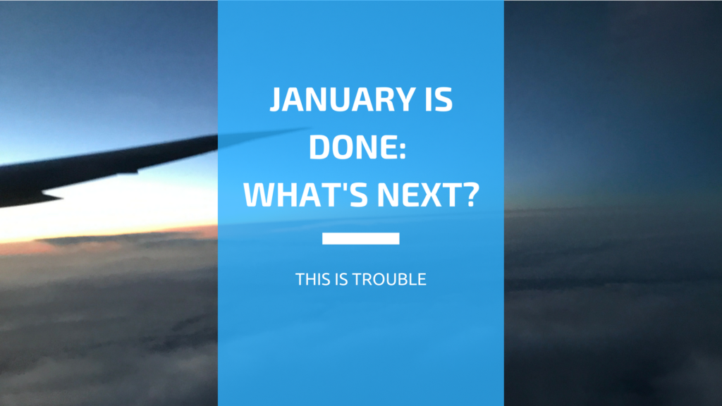 The First Month of 2017 is DONE—How to Take ACTION