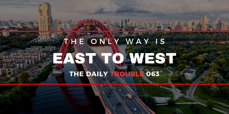 East To West Is The Only Way (Trouble #063)